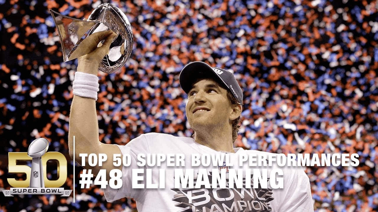 #48: Eli Manning Super Bowl Xlvi Highlights   Top 50 Super Bowl Performances inside Eli Manning Super Bowl