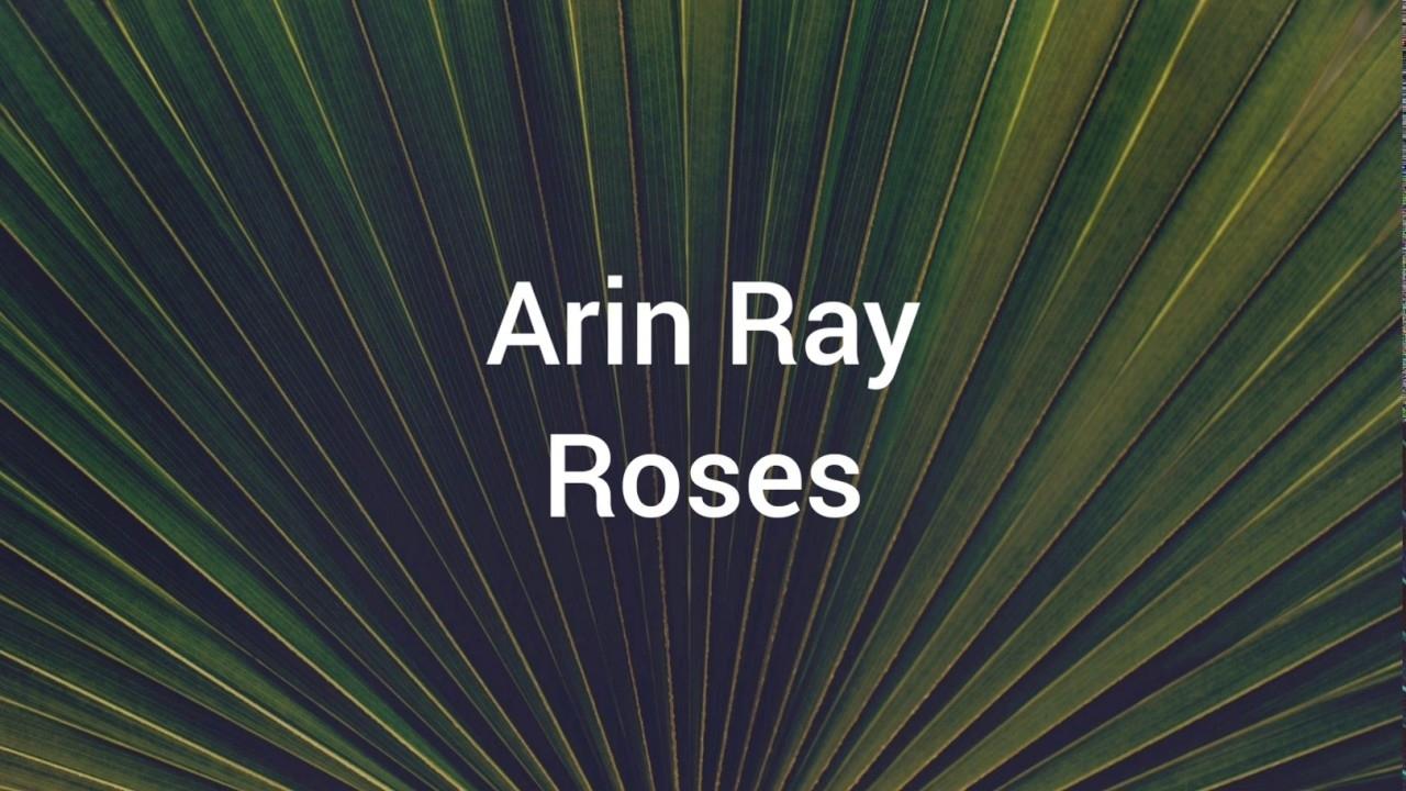 Arin Ray- Roses (Lyrics) intended for Super Bowl Sunday Maps And Atlases Lyrics