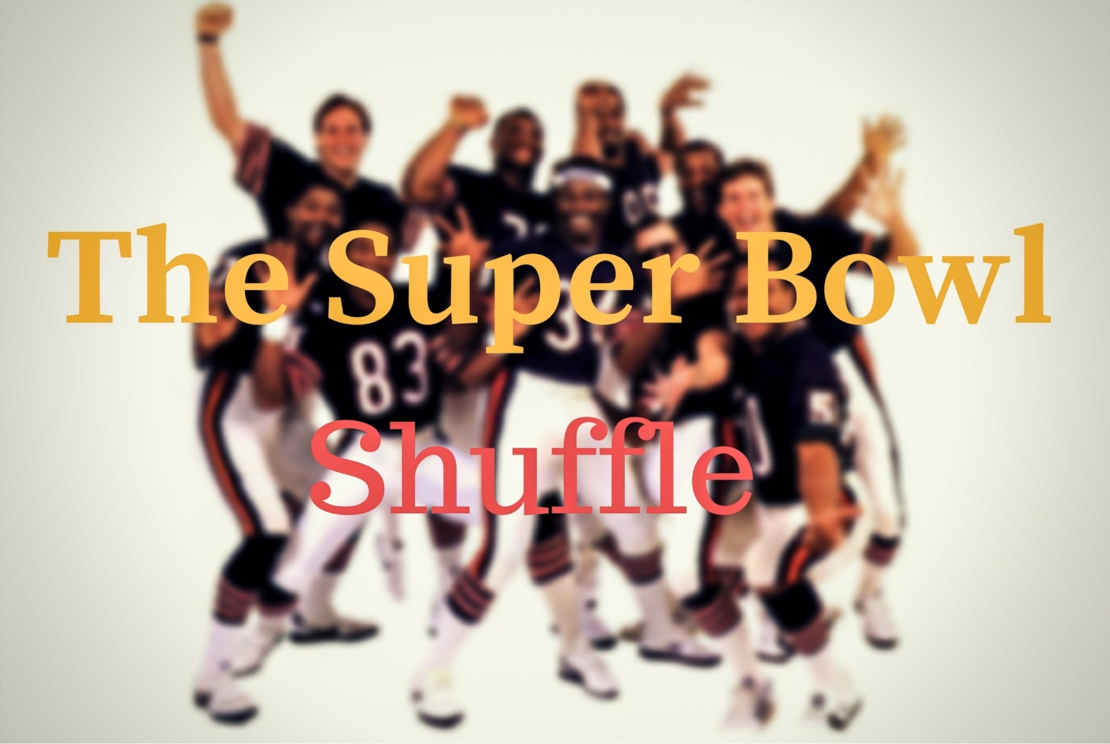 Chicago4You   Chicago Bears: The Super Bowl Shuffle in The Super Bowl Shuffle