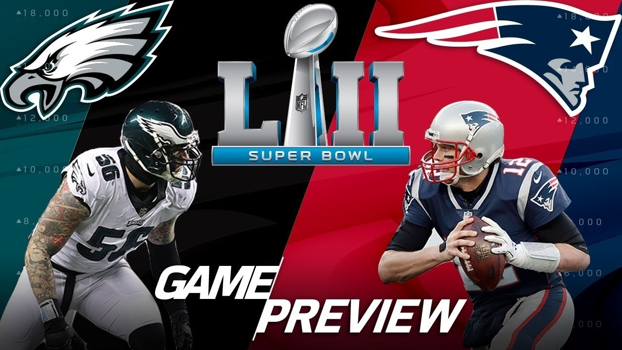 Eagles Vs. Patriots: Why Super Bowl Lii Will Be Won In The Trenches | Film  Review | Nfl Highlights for Eagles Patriots Super Bowl