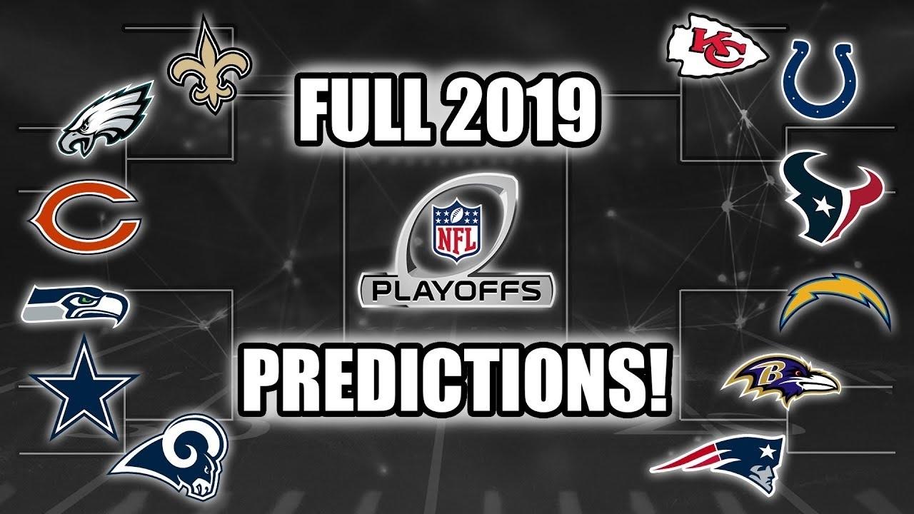 Full 2019 Nfl Playoff Predictions! Who Wins Sb Liii? regarding Super Bowl Playoffs 2019
