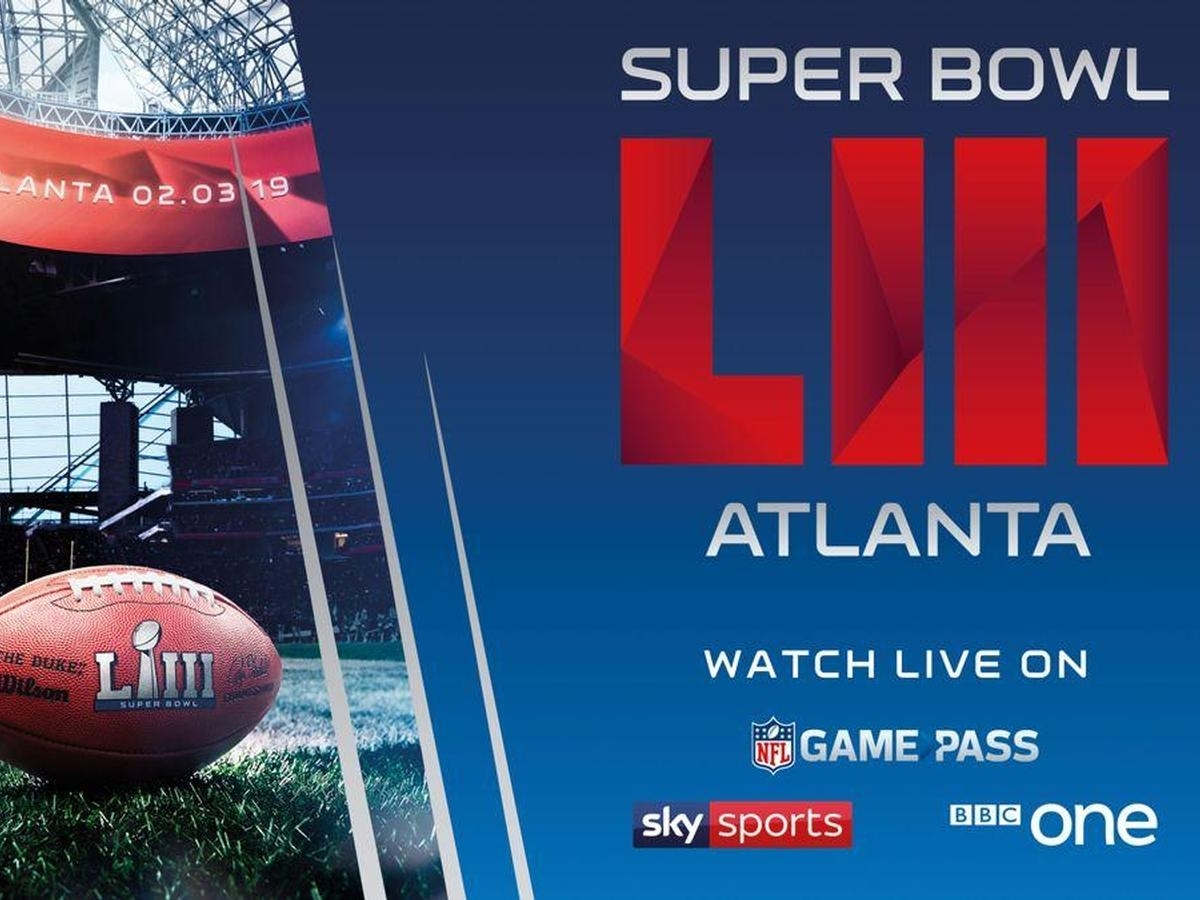 How To Watch Super Bowl 2019: Uk Date, Start Time, Halftime for Bbc Super Bowl 2019