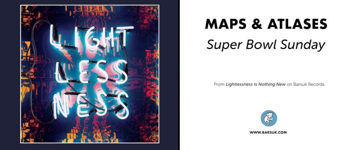 """Maps & Atlases """"super Bowl Sunday"""" (Official Audio) throughout Super Bowl Sunday Lyrics Maps And Atlases"""