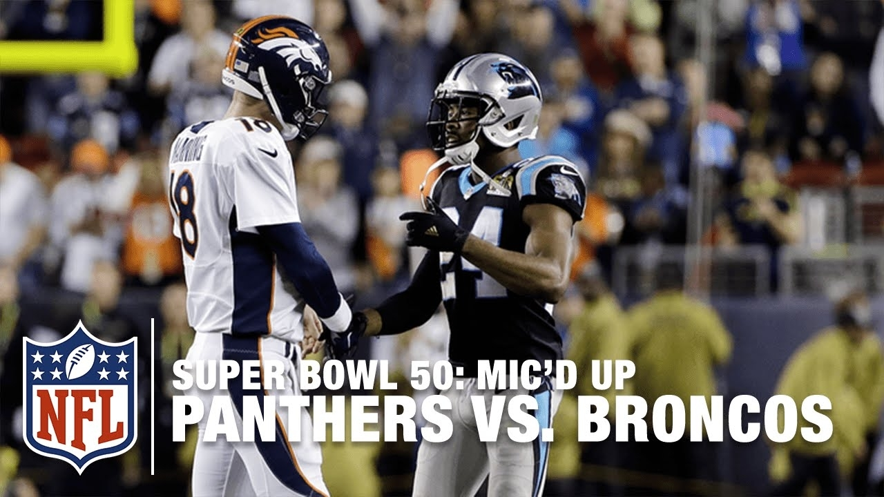 Panthers Vs. Broncos: Super Bowl 50   Second Half Mic'D Up Highlights    Inside The Nfl with Panthers Broncos Super Bowl