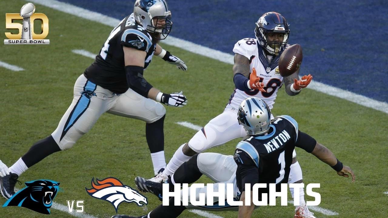 Panthers Vs Broncos   Superbowl 50 (Highlights within Broncos Panthers Super Bowl