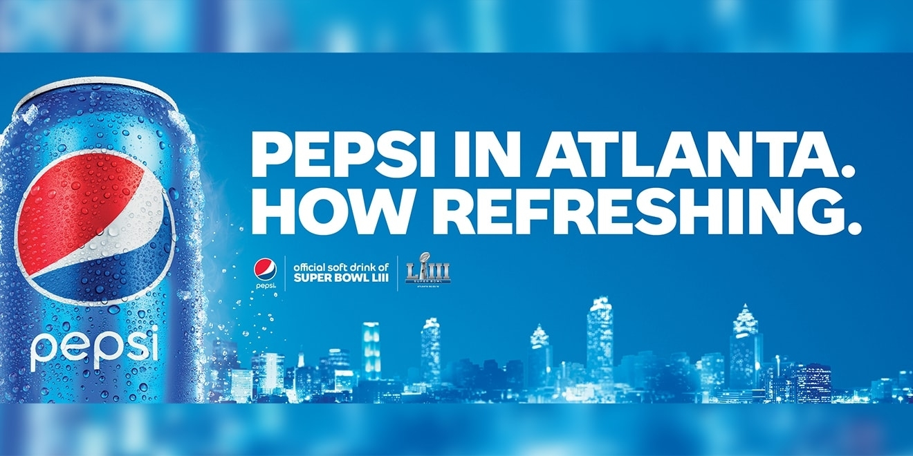 Pepsi Is Blanketing Coke's Hometown With Ads As Atlanta with regard to Pepsi Super Bowl 2019