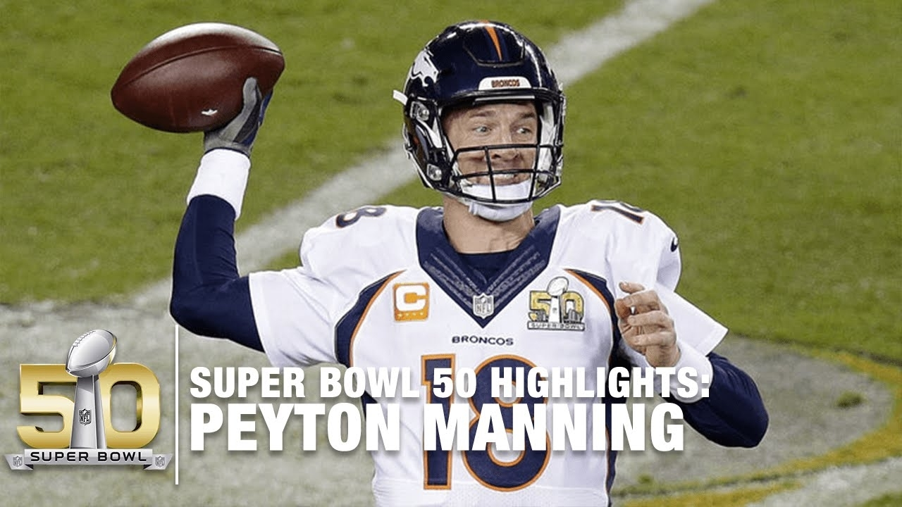 Peyton Manning Super Bowl 50 Highlights | Panthers Vs. Broncos | Nfl regarding Peyton Manning Super Bowl