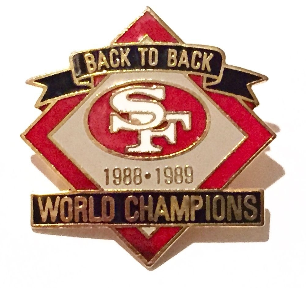 San Francisco 49Ers Back To Back World Champions Pin From with regard to San Francisco 49Ers Nfl Championships 1989