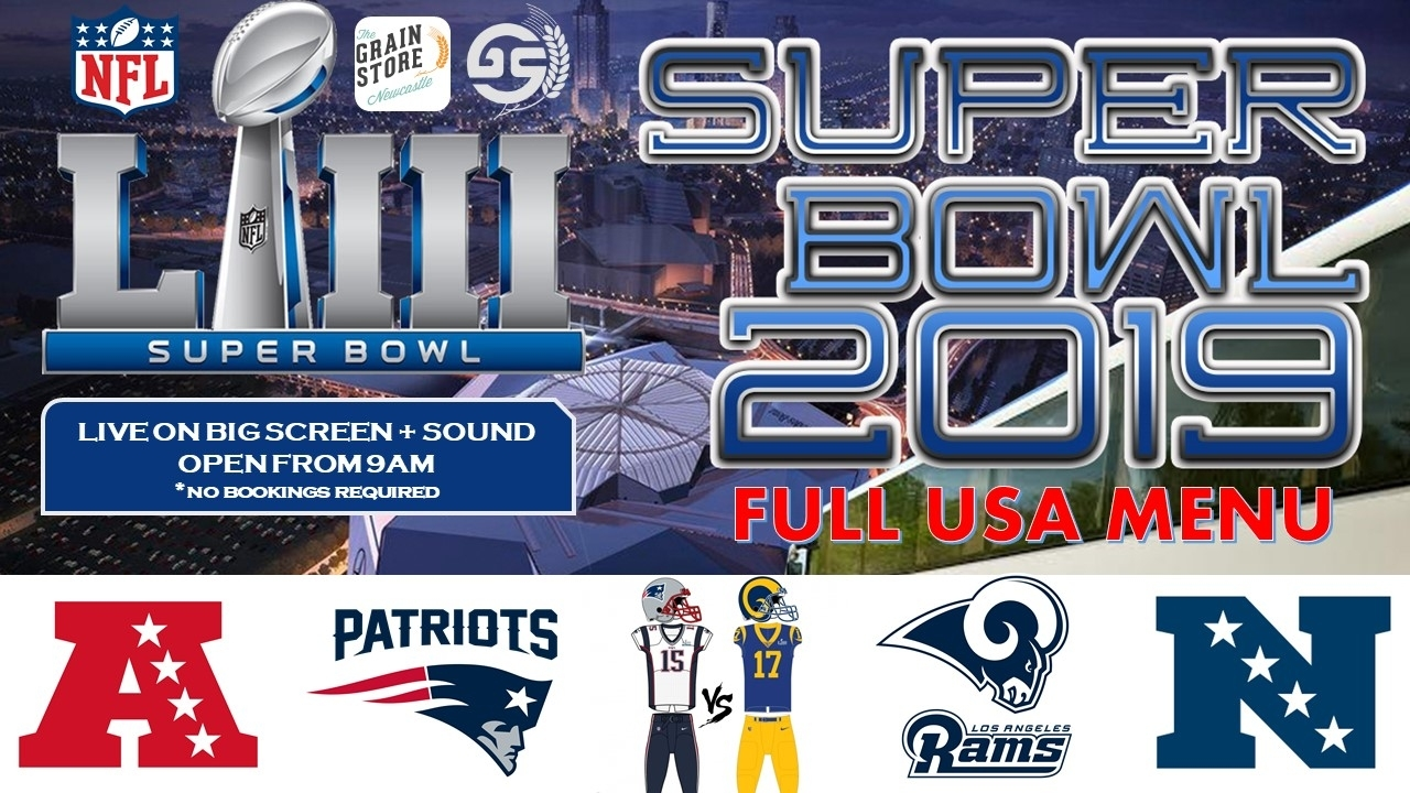 Super Bowl 2019 | Grain Store pertaining to 2019 Nfl Super Bowl