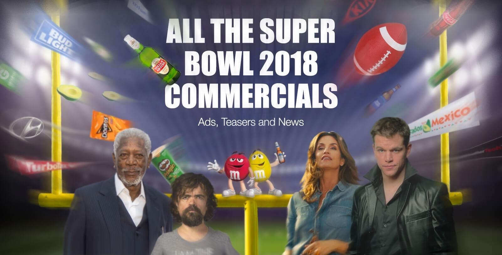 Super Bowl Commercials 2019   All Super Bowl Liii Ads with Super Bowl Ads 2018