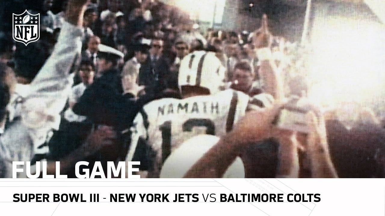 "Super Bowl Iii: ""joe Namath's Guarantee"" 