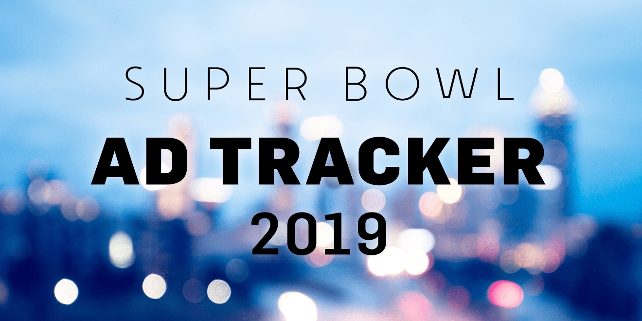 Super Bowl Liii Ad Tracker: All About The Big Game's 2019 throughout Super Bowl Ads 2019