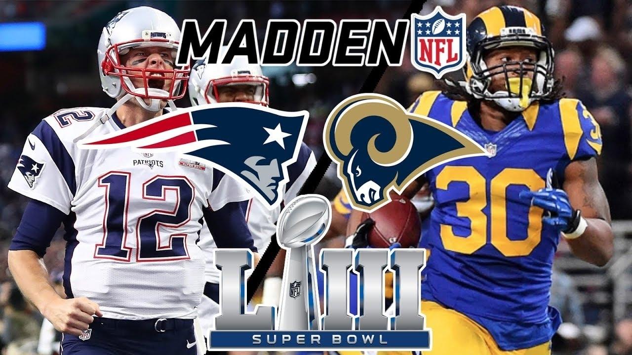 Super Bowl Simulation - Rams Vs Patriots (Madden 19) in Pats Rams Super Bowl