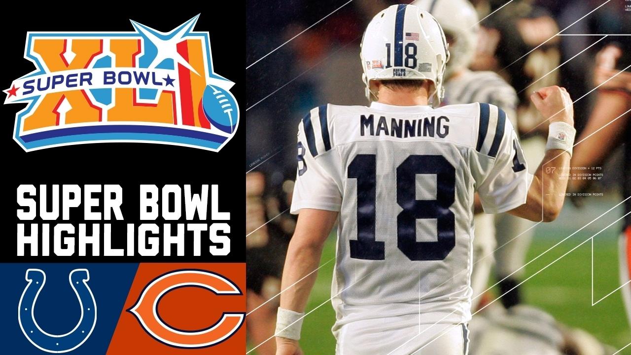 Super Bowl Xli Recap: Colts Vs. Bears | Nfl in Bears Last Super Bowl
