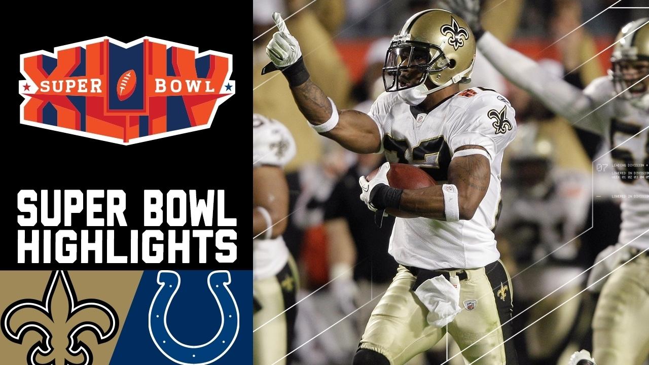 Super Bowl Xliv Recap: Saints Vs. Colts | Nfl in Saints Last Super Bowl