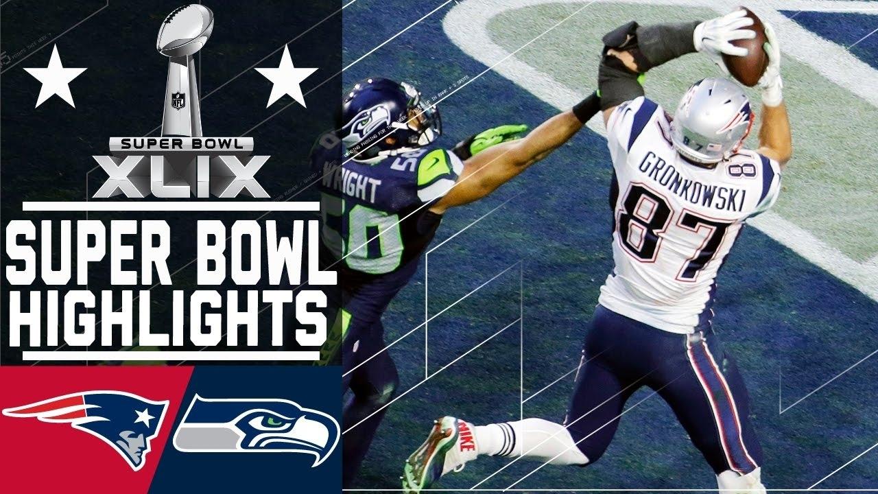 Super Bowl Xlix: Patriots Vs. Seahawks Highlights with Patriots Seahawks Super Bowl