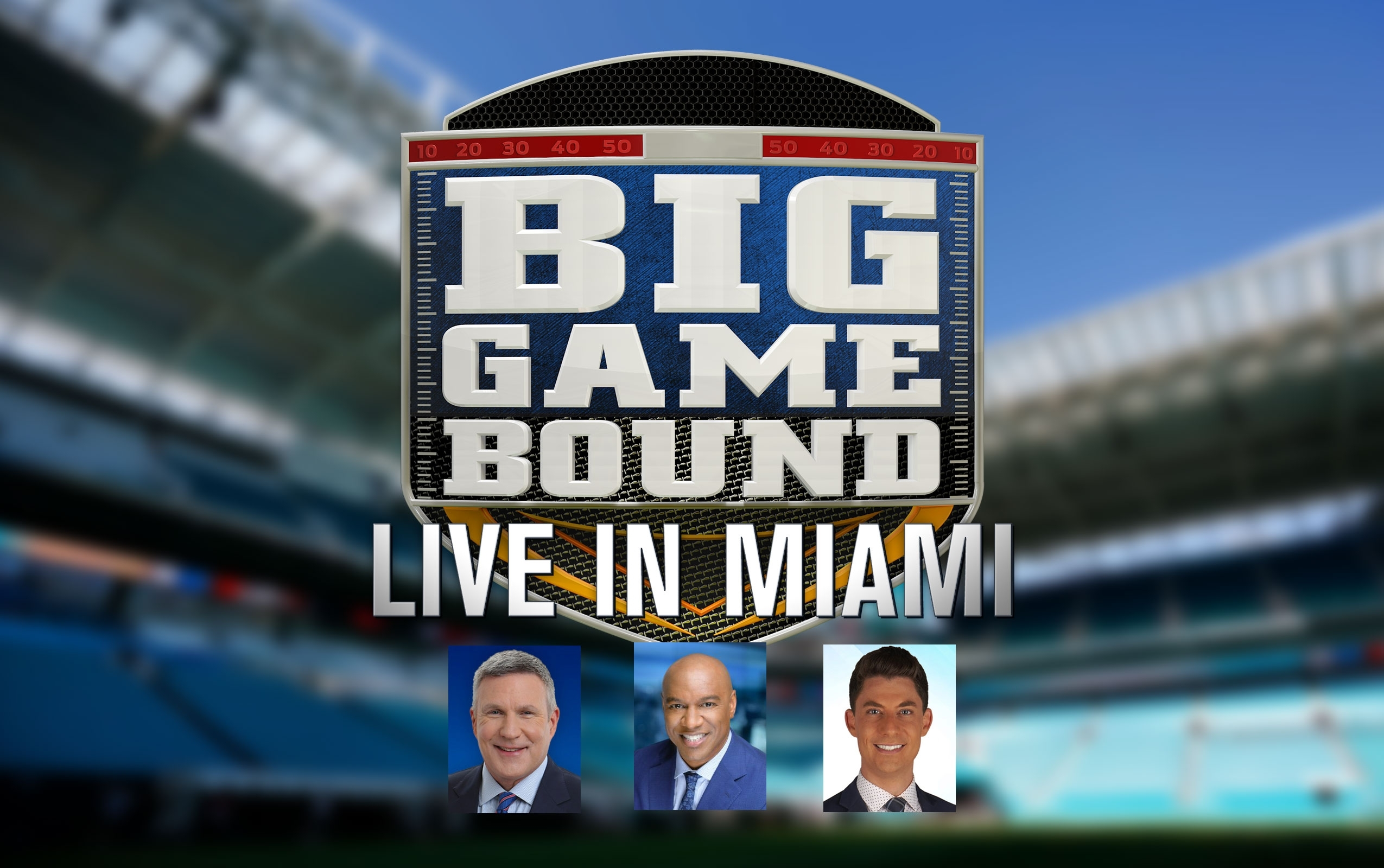 Big Game Bound' To Stream Daily From Super Bowl In Miami regarding Super Bowl Radio Broadcast Miami