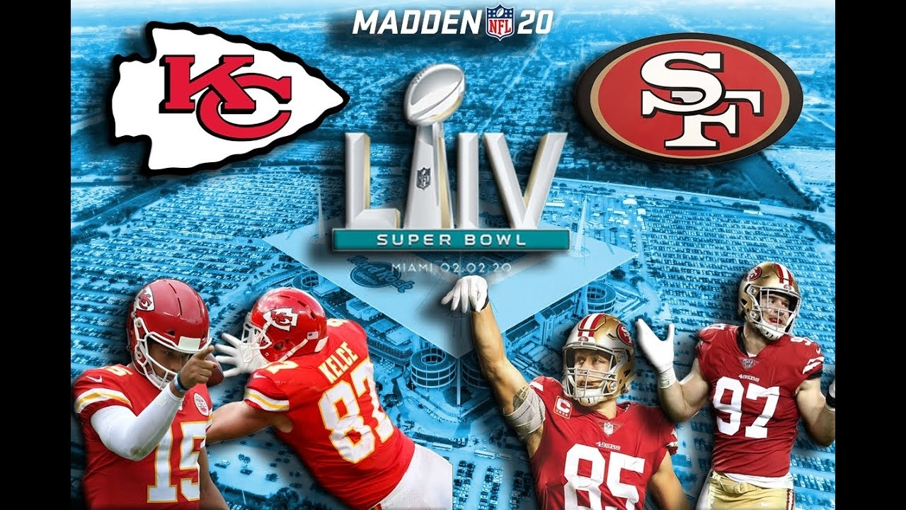 Super Bowl Liv - 49Ers Vs Chiefs 2-2-2020 | Simulated Gameplay | Madden 20 pertaining to 49Ers Vs Miami Super Bowl