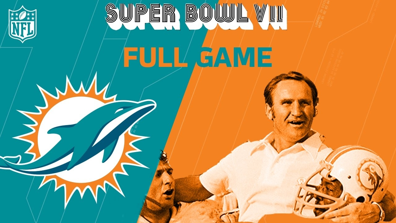 Super Bowl Vii: Dolphins Complete Perfect Season | Dolphins Vs. Redskins |  Nfl Full Game pertaining to Miami Dolphins Undefeated Season Super Bowl